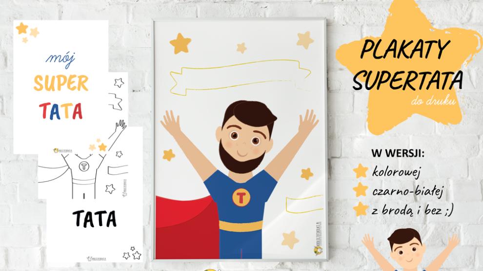 Plakaty na dzień taty do druku – supertata!
